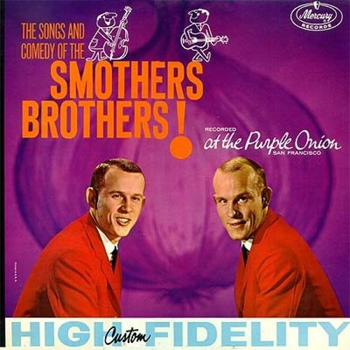 The Songs and Comedy of the Smothers Brothers!