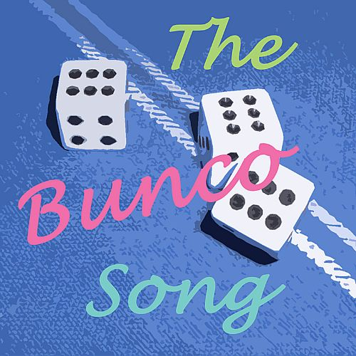 The Bunco Song