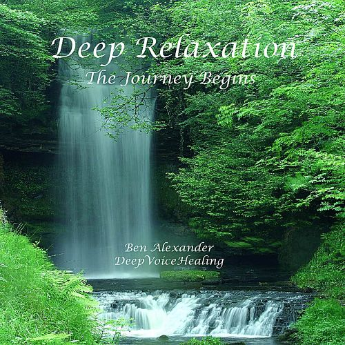 Deep Relaxation: The Journey Begins