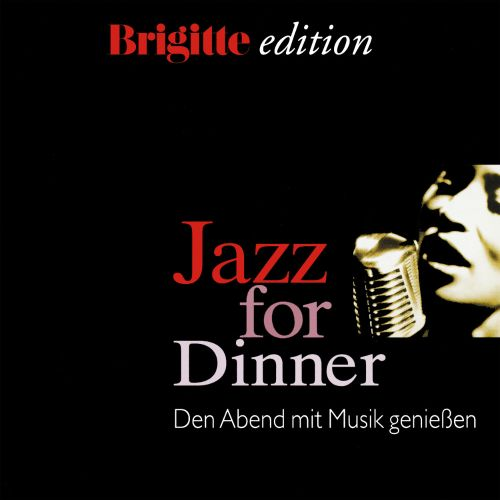 Jazz for Dinner, Vol. 1: Brigitte Edition