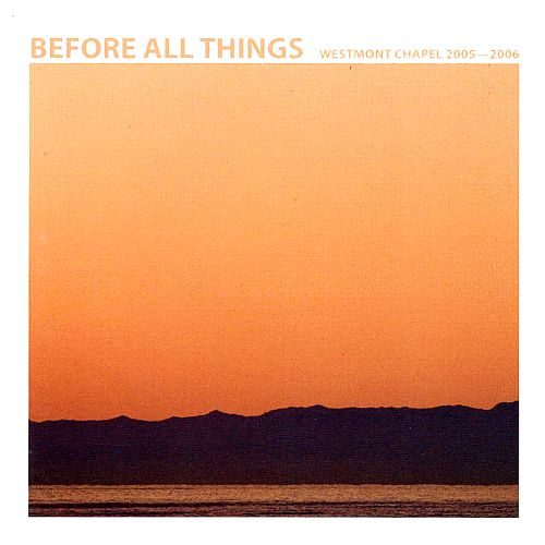 Before All Things