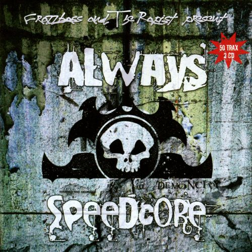 Always Speedcore
