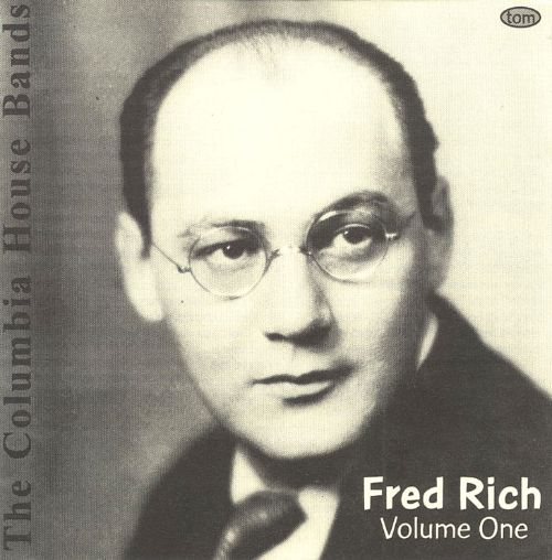 The Columbia House Bands: Fred Rich, Vol. 1