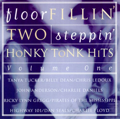 Floor Fillin', Two Stepin', Honky Tonk Hits, Vol. 1