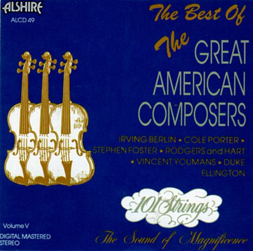 The Best of the Great American Composers, Vol. 5