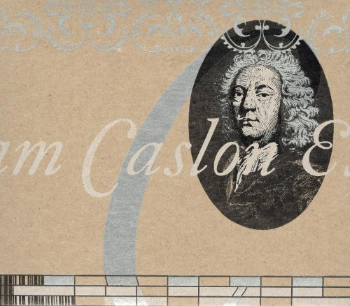 The William Caslon Experience