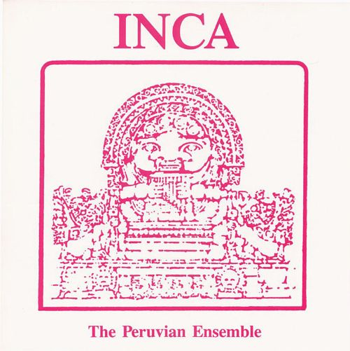 Inca: The Peruvian Ensemble
