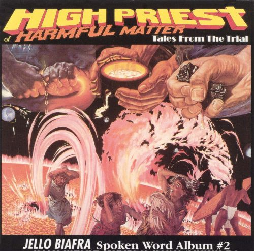 High Priest of Harmful Matter: Tales From the Trial