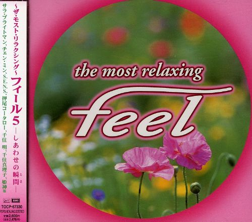 Most Relaxing: Feel, Vol. 5