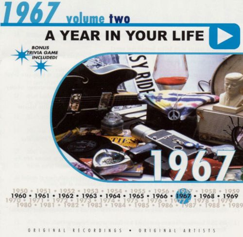 A Year In Your Life: 1967, Vol. 2