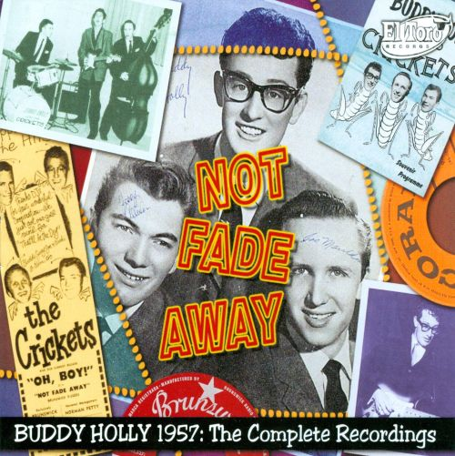 Not Fade Away: 1957 - The Complete Recordings