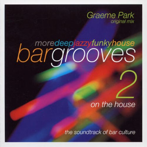 Bargrooves, Vol. 2: On the House