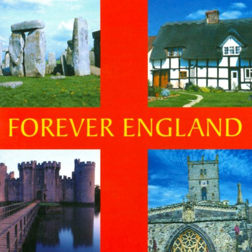 Forever England: A Musical Journey Around the Country