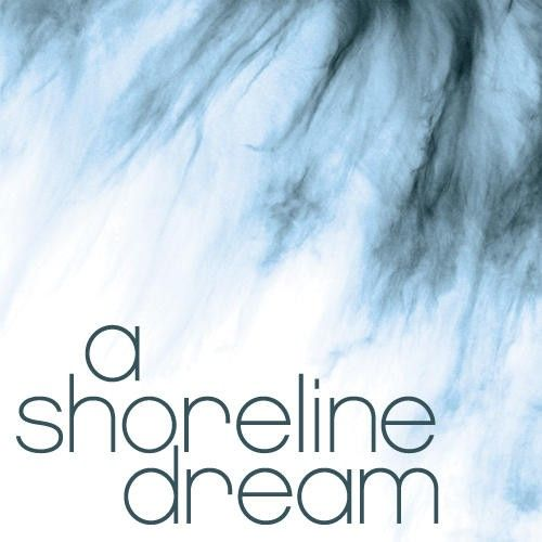 A Shoreline Dream