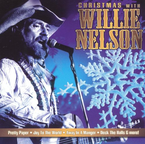 Christmas with Willie Nelson - Willie Nelson | Songs, Reviews ...