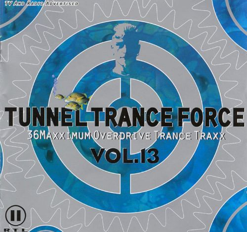 Tunnel Trance Force, Vol. 13
