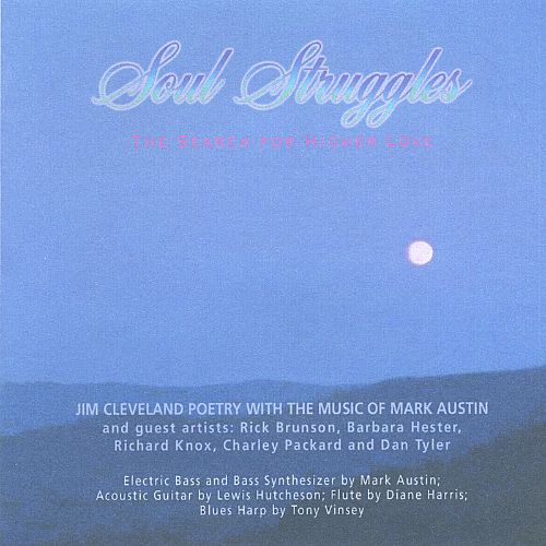 Soul Struggles: The Search for Higher Love