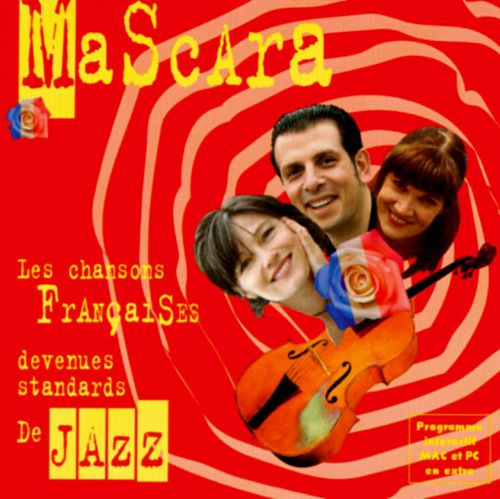 Les Chansons Francaises Devenues Standards de Jazz