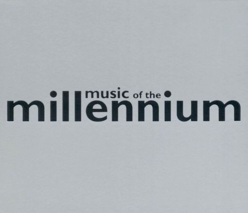 Music of the Millenium