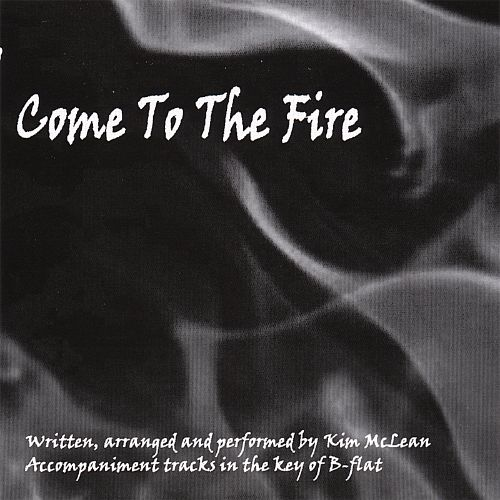 Come to the Fire