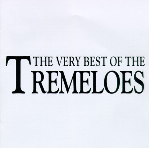 Very Best of the Tremeloes [Snapper]