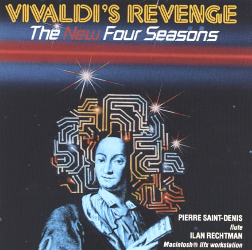 Vivaldi's Revenge: The New Four Seasons