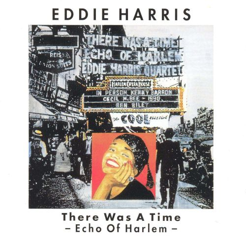 There Was a Time (Echo of Harlem)