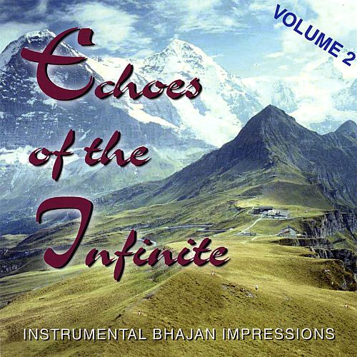 Echoes of the Infinite, Vol. 2