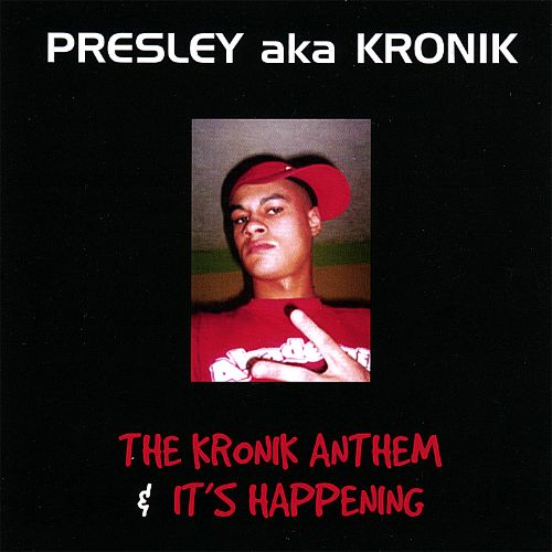 The Kronik Anthem & It's Happening