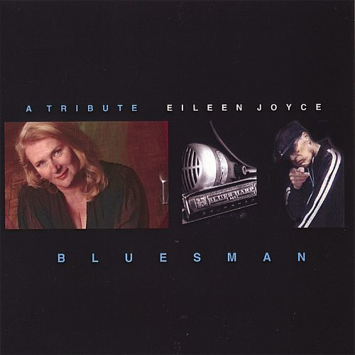 Bluesman, A Tribute