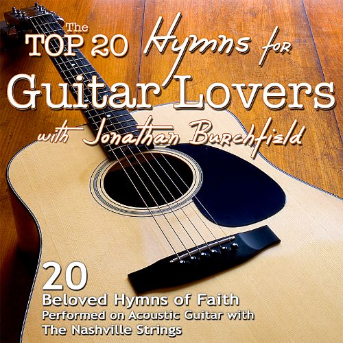 Top 20 Hymns for Guitar Lovers