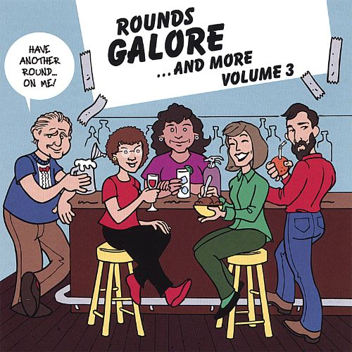 Rounds Galore and More, Vol. 3
