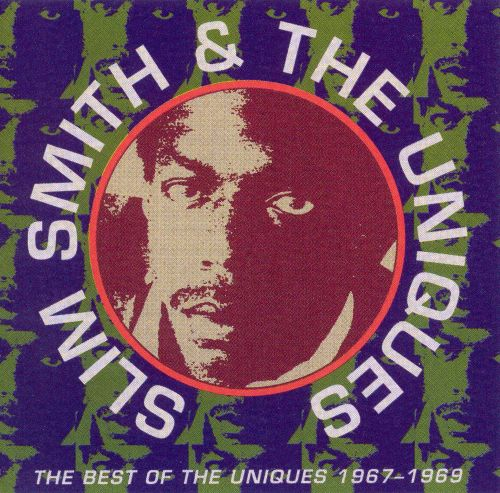 The Best of the Uniques 1967-1969