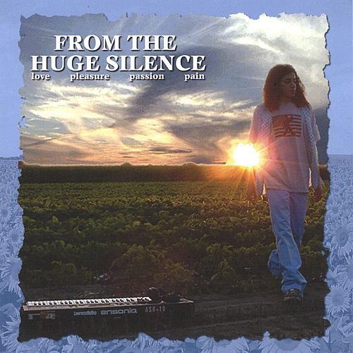 From the Huge Silence