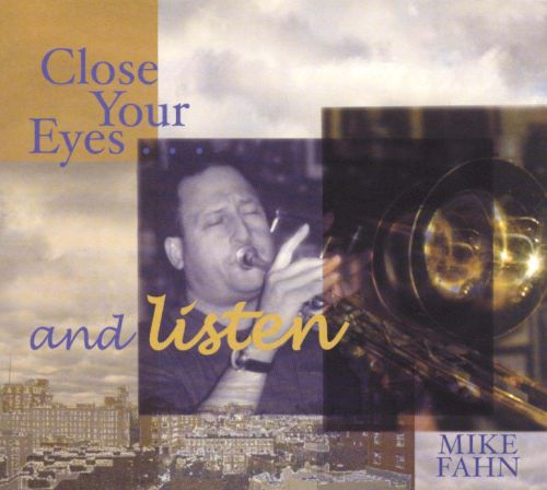 Close Your Eyes...and Listen