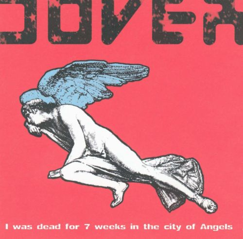 I Was Dead for 7 Weeks in the City of Angels