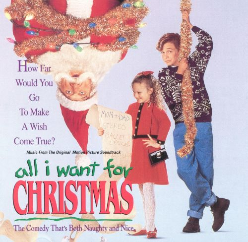 all i want for christmas soundtrack - All I Want For Christmas Original