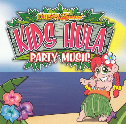 Drew's Famous Kids Hula Party Music