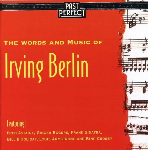 The Words & Music of Irving Berlin