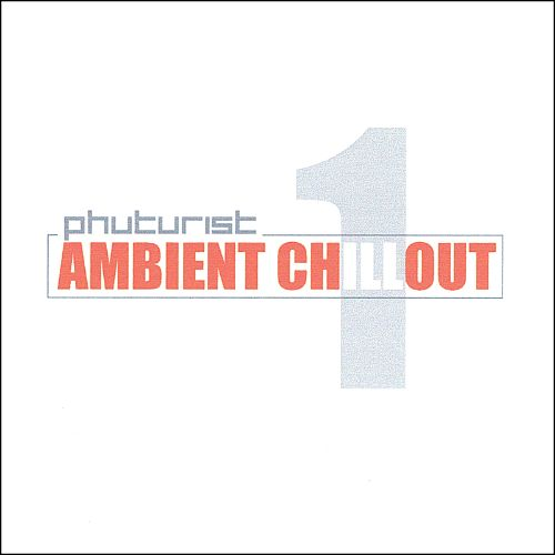 Ambient Chillout, Vol. 1