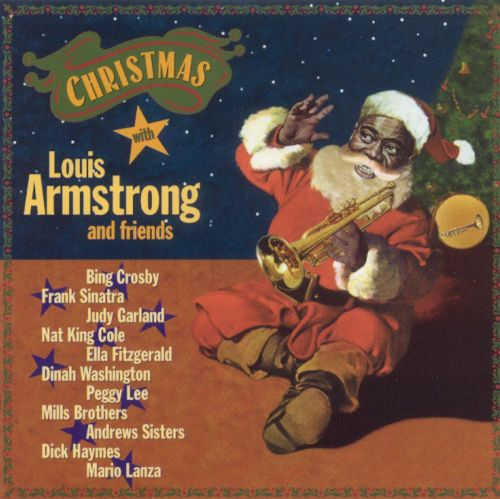 Christmas with Louis Armstrong and Friends - Louis Armstrong ...