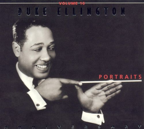 Duke Ellington, Vol. 10: Portraits