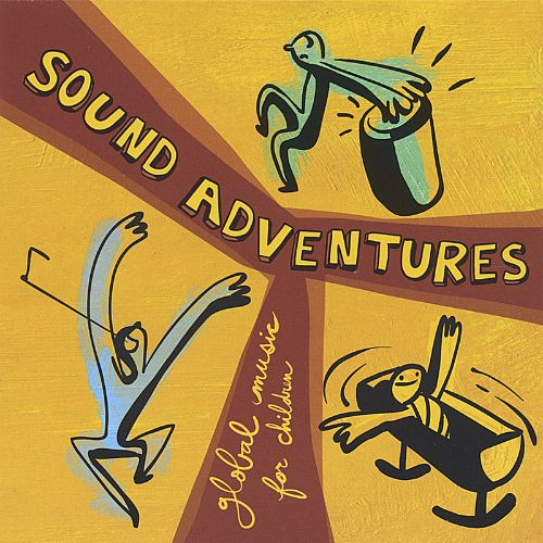Sound Adventures: Global Music for Children