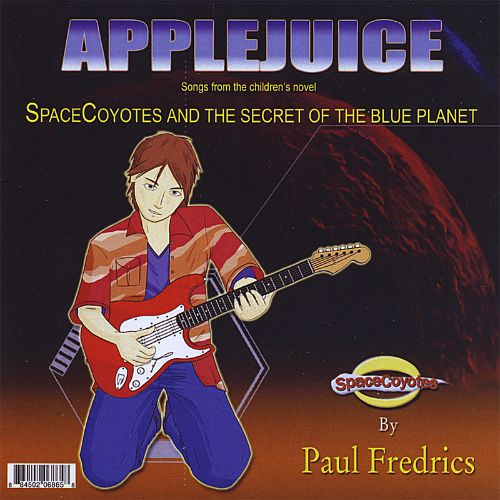 Spacecoyotes and the Secret of the Blue Planet by Paul Fredrics