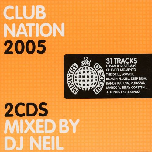 Club Nation 2005: Mixed by DJ Neil