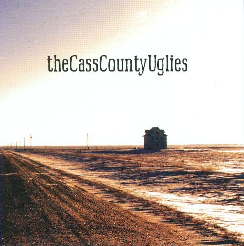 The Cass County Uglies