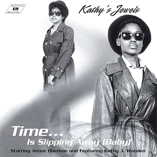 Time Is Slipping Away (Baby)