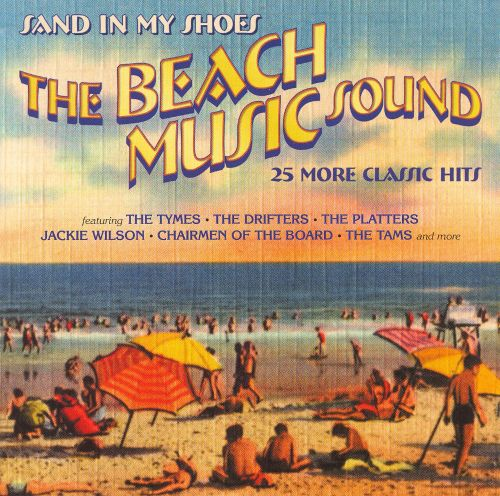 Beach Music Sound: Sand in My Shoes: 25 More Classic Hits