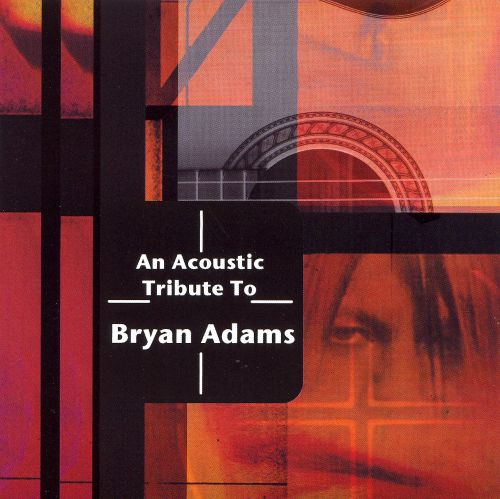 An Acoustic Tribute to Bryan Adams