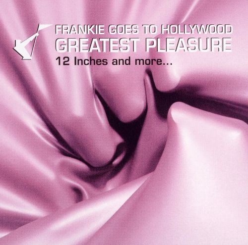 Greatest Pleasure: 12 Inches and More